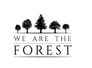 we are the forest