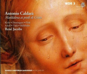 """A. Caldara : Maddalena ai Piadi di Cristo """"Voglio piangere"""""""